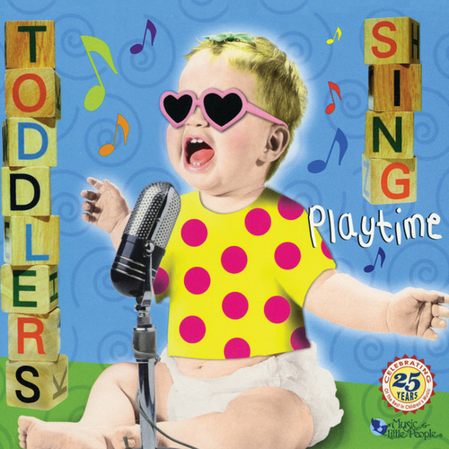 Toddlers Sing: Playtime de Music For Little People Choir