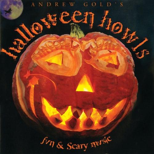 Halloween Howls: Fun & Scary Music de Andrew Gold