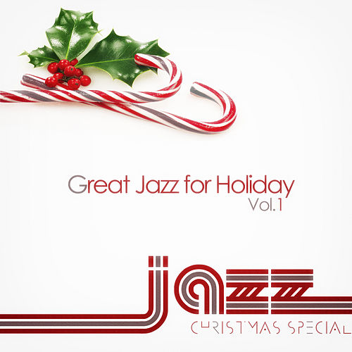 Great Jazz for Holiday Vol.1 von Various Artists