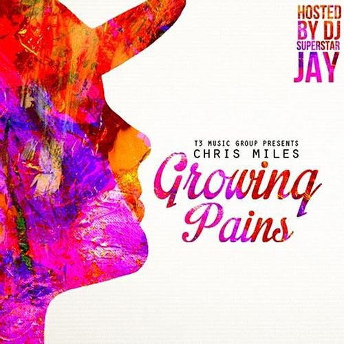 Growing Pains by Chris Miles