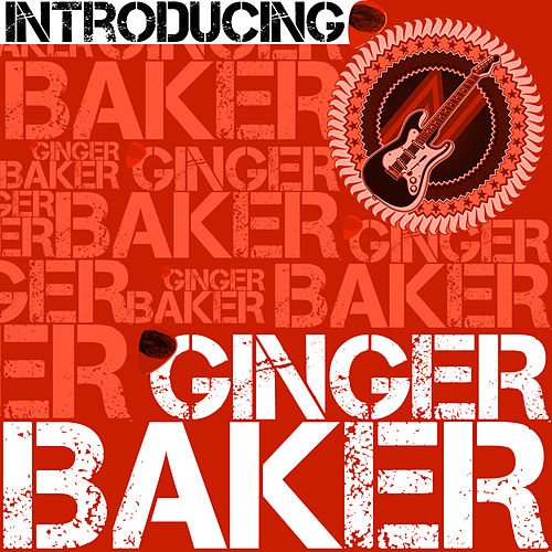 Introducing Ginger Baker de Ginger Baker