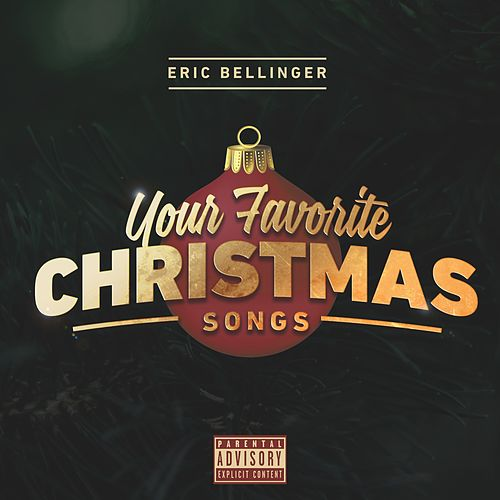 Your Favorite Christmas Songs by Eric Bellinger