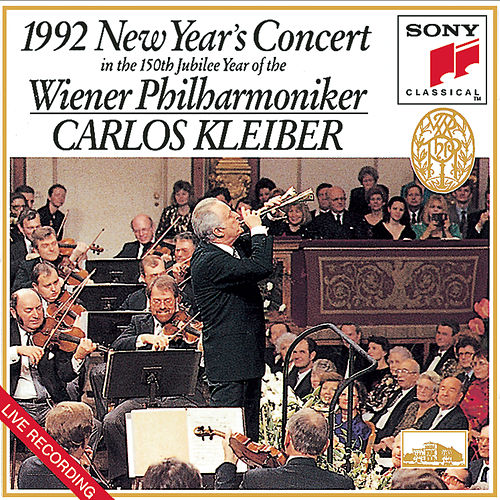 1992 New Year's Concert in the 150th Jubilee Year of the Wiener Philharmoniker by Carlos Kleiber; Vienna Philharmonic Orchestra