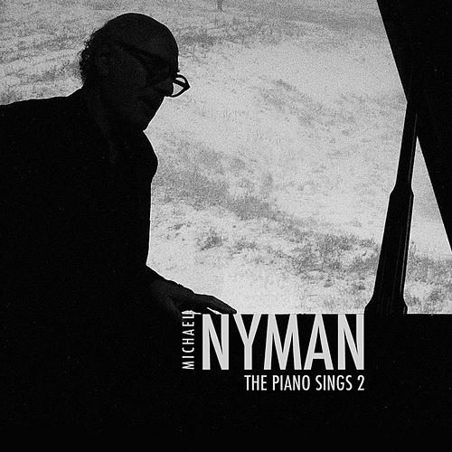 The Piano Sings, Vol. 2 di Michael Nyman