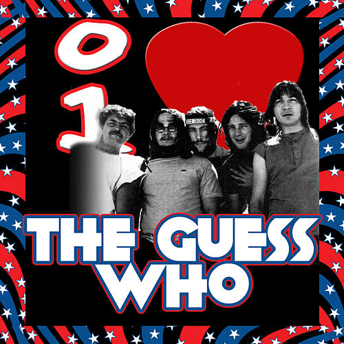 I Love the Guess Who de The Guess Who