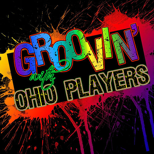 Groovin' With… Ohio Players de Ohio Players