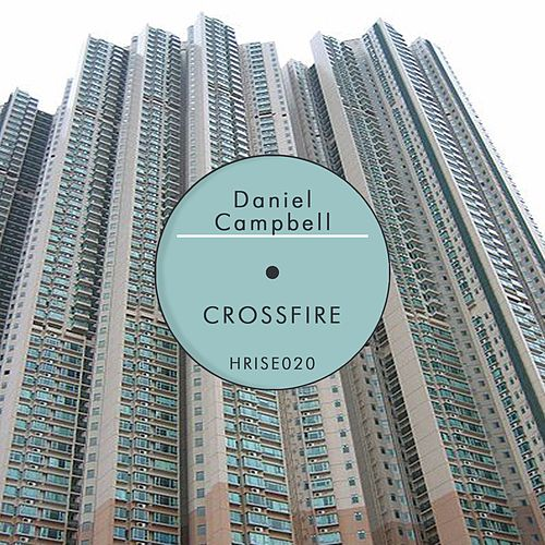 Crossfire by Daniel Campbell