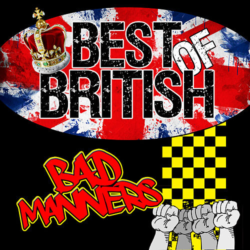 Best of British: Bad Manners de Bad Manners