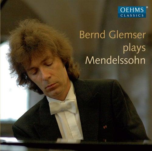 Mendelssohn: Lieder ohne Worte & Other Piano Works by Bernd Glemser