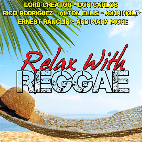 Relax with Reggae de Various Artists