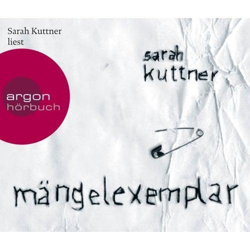 Mängelexemplar (Ungekürzte Fassung) von Sarah Kuttner