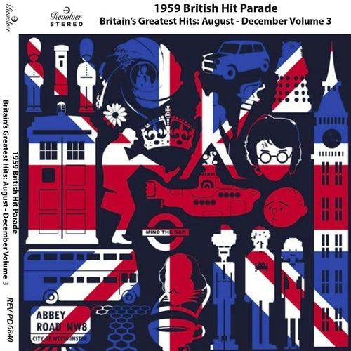 1959 British Hit Parade, Pt. 2: August - December, Vol. 3 di Various Artists