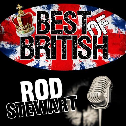 Best of British: Rod Stewart by Rod Stewart
