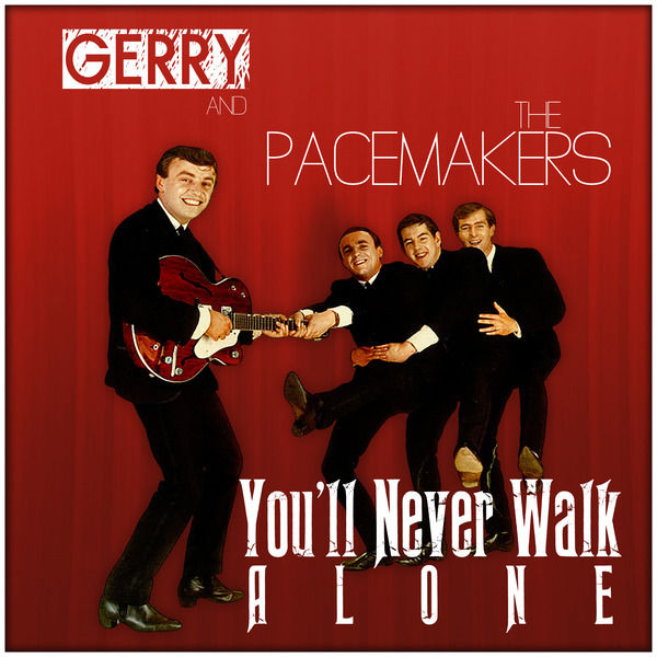 Gerry & The Pacemakers - YouLl Never Walk Alone