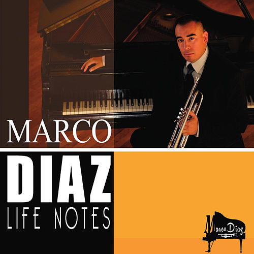 Life Notes by Marco Diaz