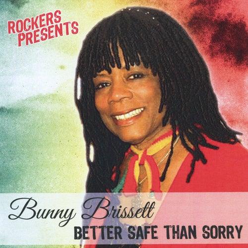 Better Safe Than Sorry de Bunny Brissett