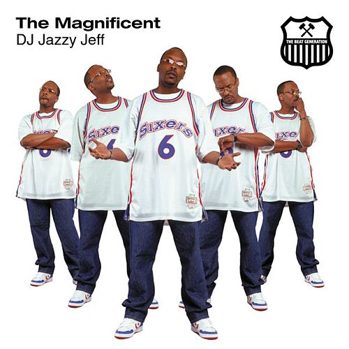 The Magnificient / Beat Generation de DJ Jazzy Jeff