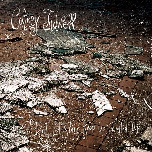 Don't Let Stars Keep Us Tangled Up von Cortney Tidwell