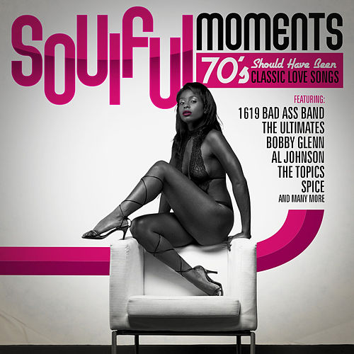 Soulful Moments - 70's Should Have Been Classic Love Songs de Various Artists