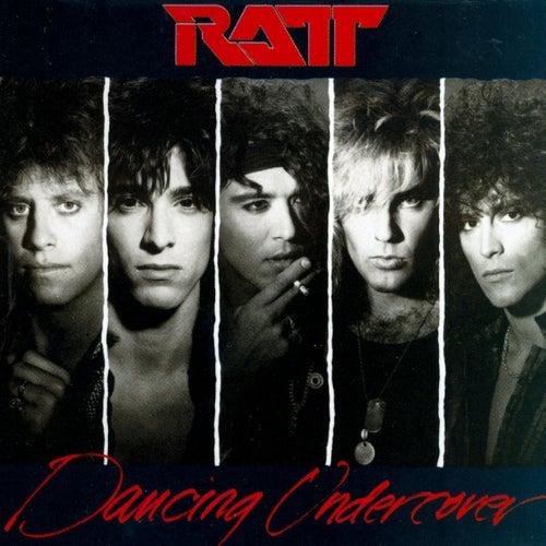 Dancin' Undercover von Ratt
