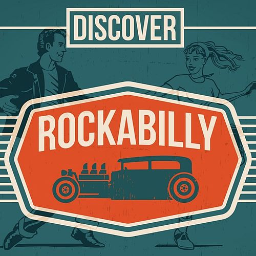 Discover Rockabilly by Various Artists