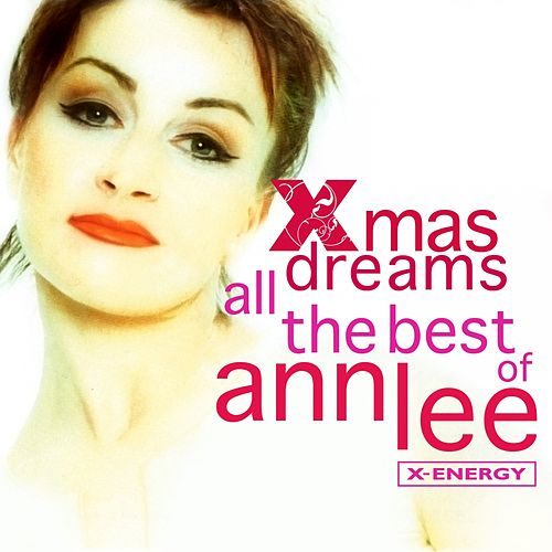 Xmas Dreams (All the Best Of..) by Ann Lee