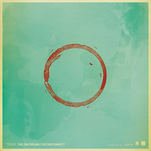The Daydream/The Disconnect de Tycho