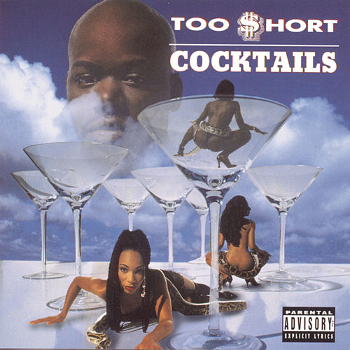 Cocktails by Too Short