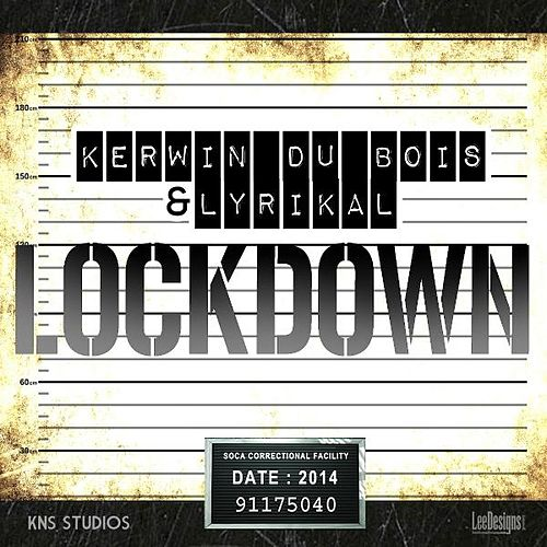 Lockdown by Kerwin Du Bois