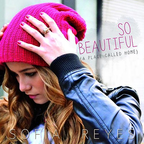 So Beautiful (A Place Called Home) de Sofia Reyes