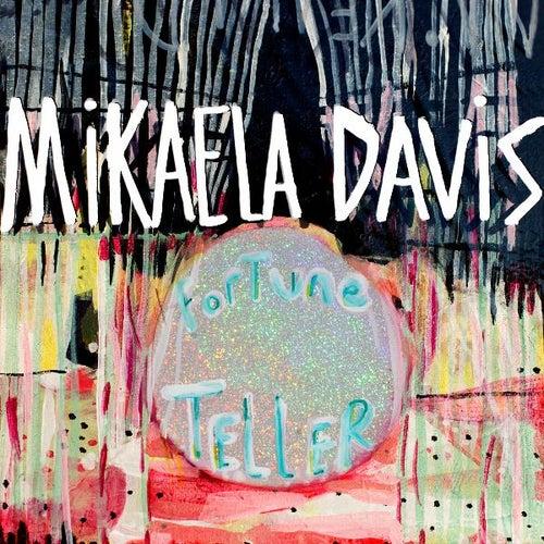 Fortune Teller EP by Mikaela Davis