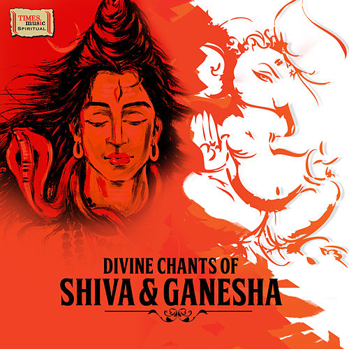 Divine Chants of Shiva & Ganesha by Various Artists