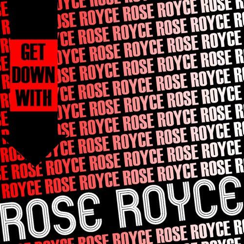 Get Down with Rose Royce (Live) de Rose Royce