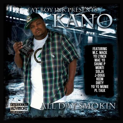 All Day Smokin' by Kano