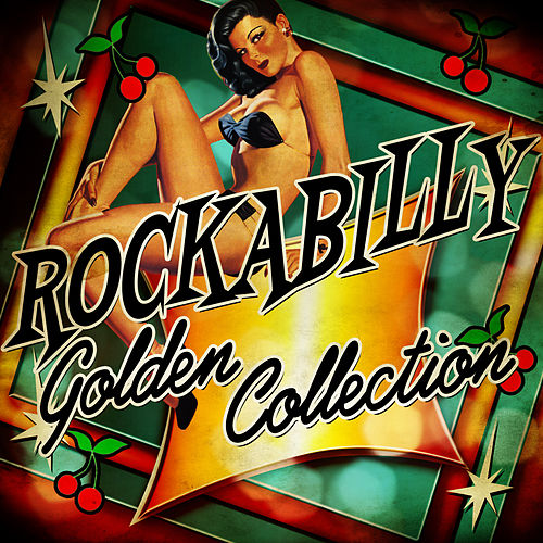 Rockabilly Golden Collection von Various Artists