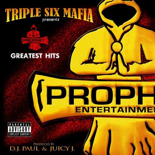 Prophet's Greatest Hits von Three 6 Mafia