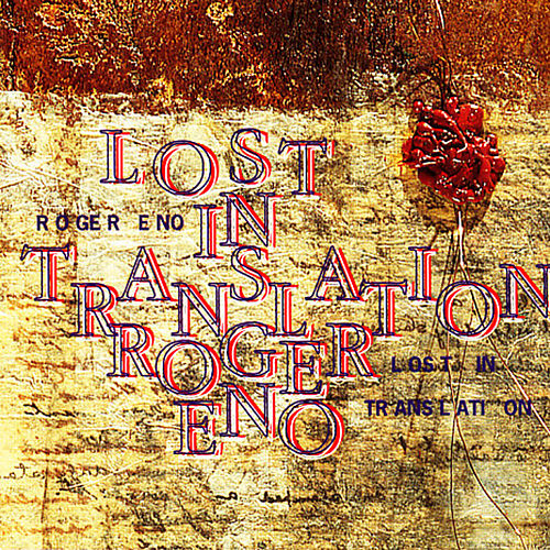 Lost In Translation von Roger Eno