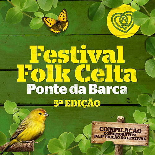 Festival Folkcelta de Ponte da Barca by Various Artists