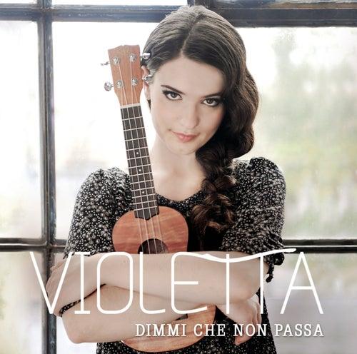 Dimmi che non passa de Violetta