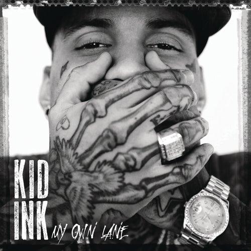 My Own Lane (Expanded Edition) von Kid Ink