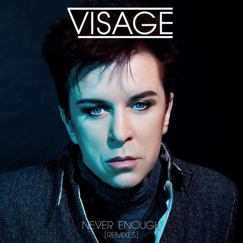 Never Enough (Remixes) von Visage