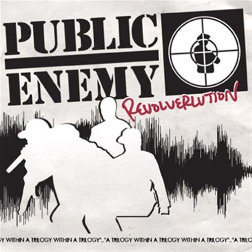 Revolverlution von Public Enemy
