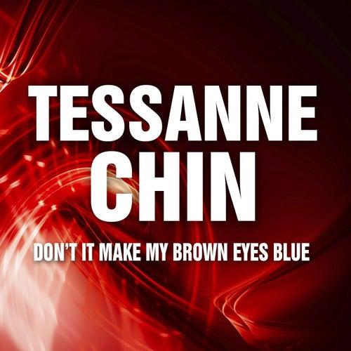 Don't It Make My Brown Eyes Blue von Tessanne Chin
