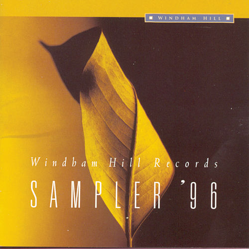 Windham Hill Sampler '96 by Various Artists
