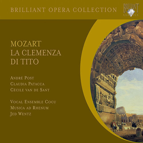 Mozart: La clemenza di Tito, K. 621 by Various Artists