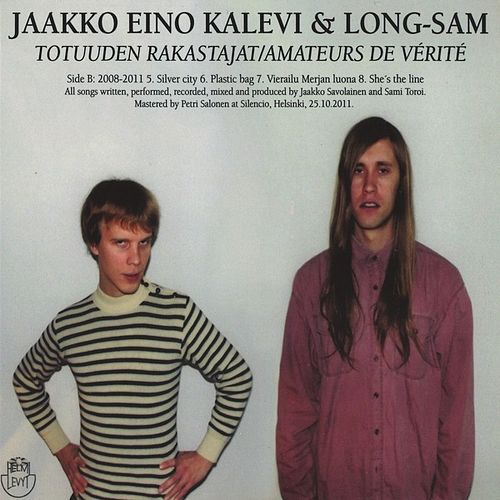 Totuude Rakastajat / Amateurs de Vérité fra Jaakko Eino Kalevi
