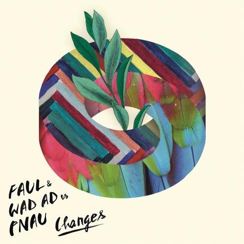 Changes de Faul & Wad Ad