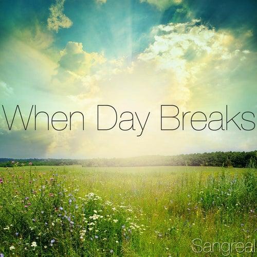 When Day Breaks de Sangreal