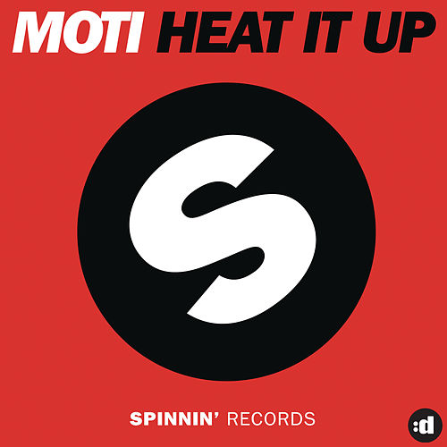 Heat It Up by MOTi