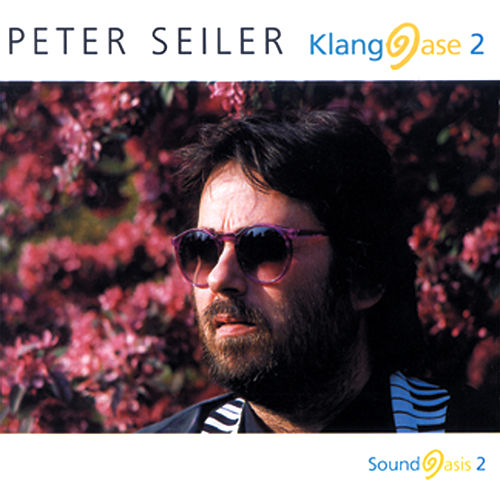 Klangoase 2 de Peter Seiler